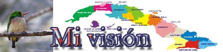 Mi visión de Cuba