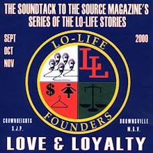 "Lo-Lifes ""Love & Loyalty"" $9.99"