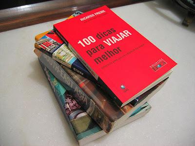 Mais Um Livro Para a Coleção: 100 Dicas Para Viajar Melhor do Ricardo Freire