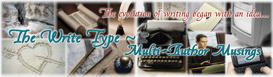 The Write Type - Multi-Author Musings
