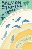 Cover of paperback Salmon Fishing in the Yemen by Paul Torday