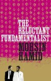 The Reluctant Fundamentalist, Moshin Hamid