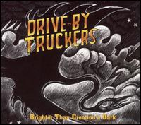 [Drive-by+Truckers+-+Brighter+than+creation]