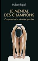 LE MENTAL DES CHAMPIONS (PAYOT)