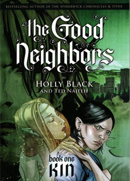 My Favourite Books The Good Neighbours Kin By Holly Black And Ted