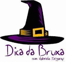 BLOG DA DICA DE BRUXA