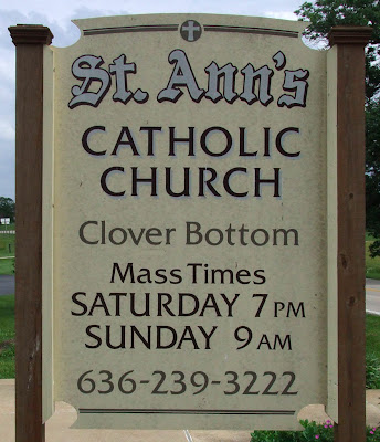 Saint Ann Roman Catholic Church, in Clover Bottom, Missouri, USA - sign of Mass times