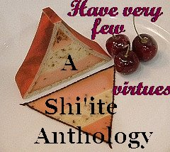 A Shi'ite Anthology's album, Have Very Few Virtues