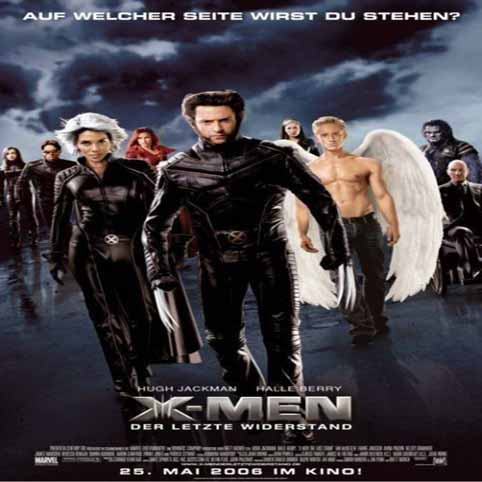 X - Men 3 The Last Stand.