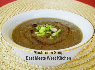 East Meets West Kitchen: Shitake Mushroom Soup