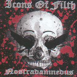 Icons Of Filth Used Abused Unamused