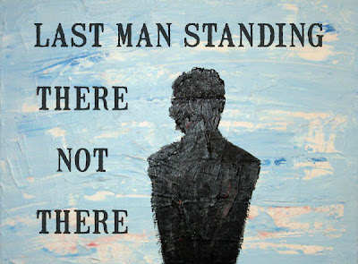 there not there: last man standing, by allan revich