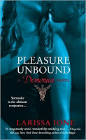 Book Watch: Pleasure Unbound by Larissa Ione