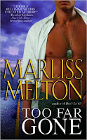 Review: Too Far Gone by Marliss Melton
