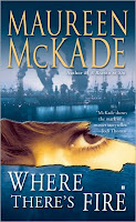 Review: Where There's Fire by Maureen McKade