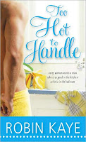 Review: Too Hot To Handle by Robin Kaye