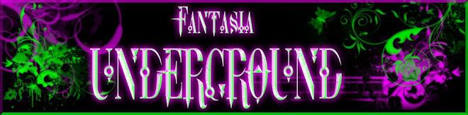 Fantasia:Underground