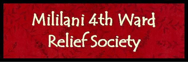Mililani 4th Ward Relief Society