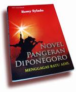 Novel Pangeran Diponegoro, Remy Silado