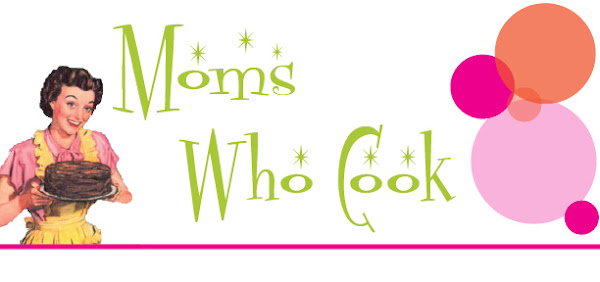 MOMS who cook