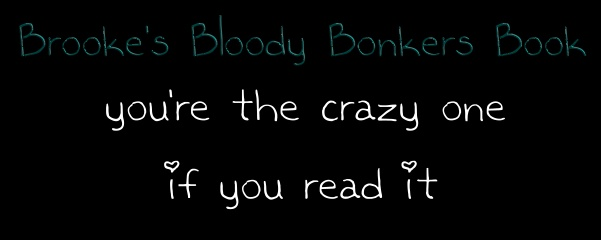 Brooke's Bloody Bonkers Book