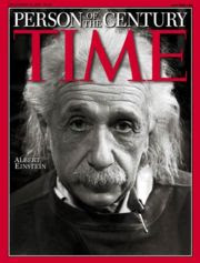 Albert Einstein          March 14, 1879 - April 18 1955