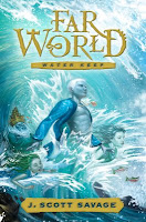 Farworld: Water Keep – J. Scott Savage; Q&A AND Giveaway