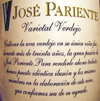 José Pariente Varietal Verdejo. Cultivar la uva verdejo en su única viña fue, durante más de treinta años, la gran pasión de José Pariente. Para rendirle ahora tributo, hemos puesto idéntica ilusión y los mismos mimbres en la elaboración de este vino, que confiamos sea de su agrado.