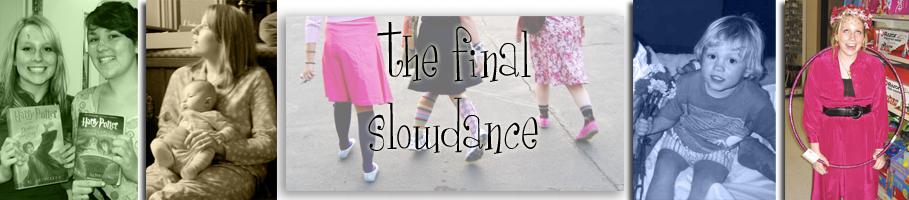 the final slowdance