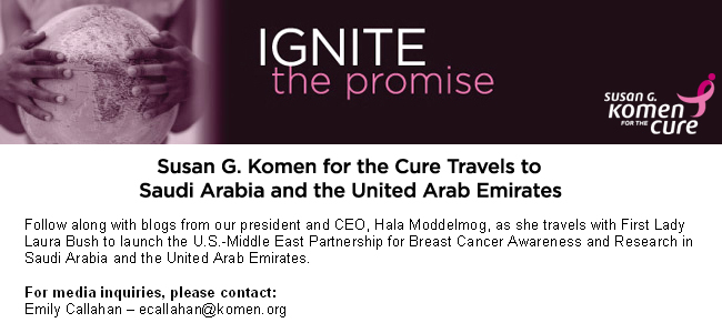 Susan G. Komen for the Cure Travels to Saudi Arabia and United Arab Emirates