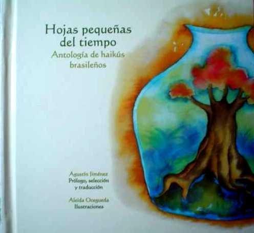 Un libro de haikús,  editorial  El naranjo