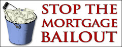 Stop the Mortgage Bailout!!!