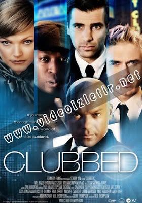 Clubbed Film izle