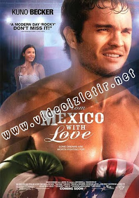 From Mexico With Love film izle