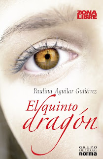 El quinto dragón  – Paulina Aguilar Gutiérrez