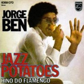 Jorge Ben - Jazz Potatoes (1973)