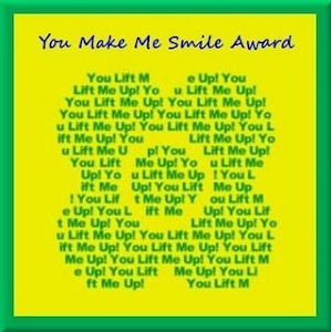 You Make Me Smile - Award!
