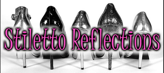 Stiletto Reflections