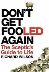 Don't Get Fooled Again: The Skeptic's Guide to Life by Richard Wilson