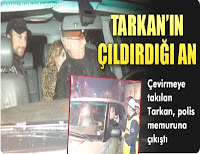 Reports continue with Tarkan's outbursts, this time at police on duty.