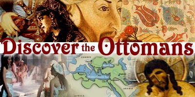 Discover the Ottomans
