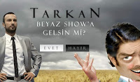 Tarkan Campaign at Pikniktube for Beyaz Show