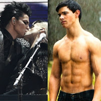 Adam Lambert kissing his keyboard player at the American Music Awards; Taylor Lautner as Jacob Black shirtless in the New Moon Twilight movie
