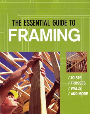 woodworking books & magazines: The Essential Guide To Framing