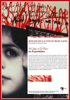 cartaz da exposição 'ROUGE EST LA COULEUR DU SANG', de Raquel Costa