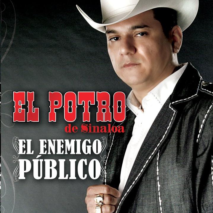 El Potro De Sinaloa - El Enemigo Publico (2010) (Album / Disco Oficial)