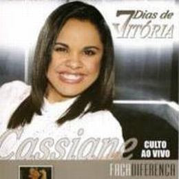Cassiane   7 Dias de Vitória   Faça Diferença 2008 | músicas