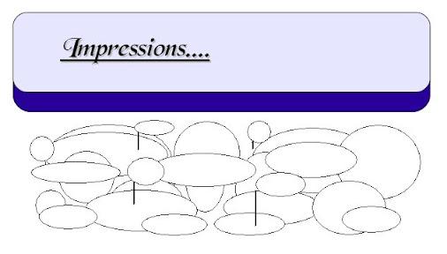 Impressions...