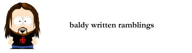 baldy written ramblings