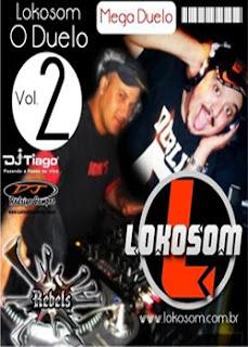 Baixar CD Dj Rodrigo Campos e Dj Thiago   Lokosom Duelo Vol 2 Capa